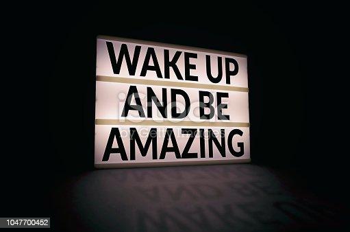 istock Wake up and be amazing 1047700452