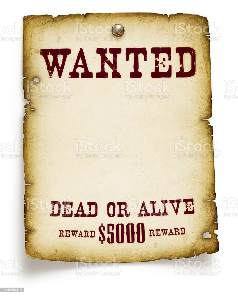 Wanted Poster Isolated on White royalty-free stock photo