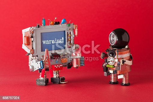 istock Warning concept. System administrator robot and creative computer character with 638757024