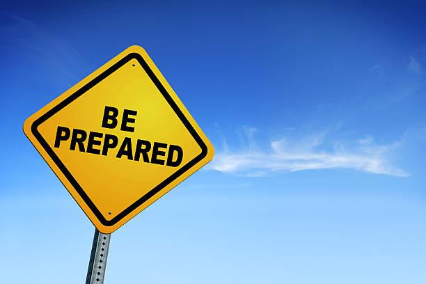 Sei vorbereitet-Warnschild – Foto