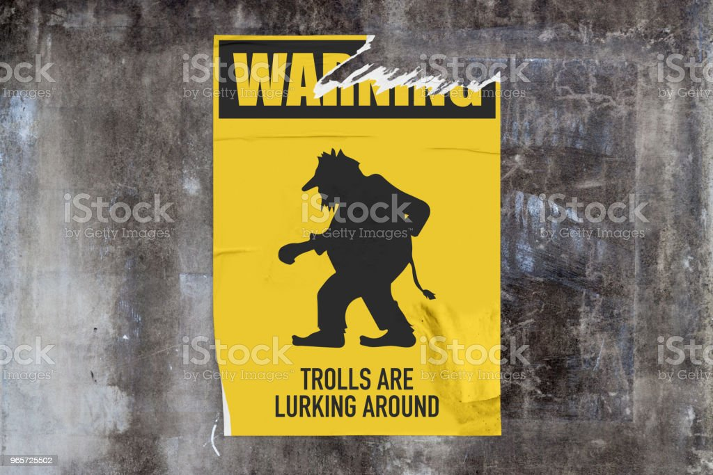 Warning Trolls Are Lurking Around Stock Photo & More Pictures of ...