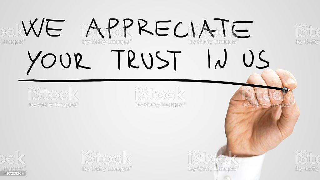 We appreciate your trust in us stock photo