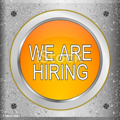 1153648747istockphoto We are hiring Button on a metal plate - 3D illustration 1180422661
