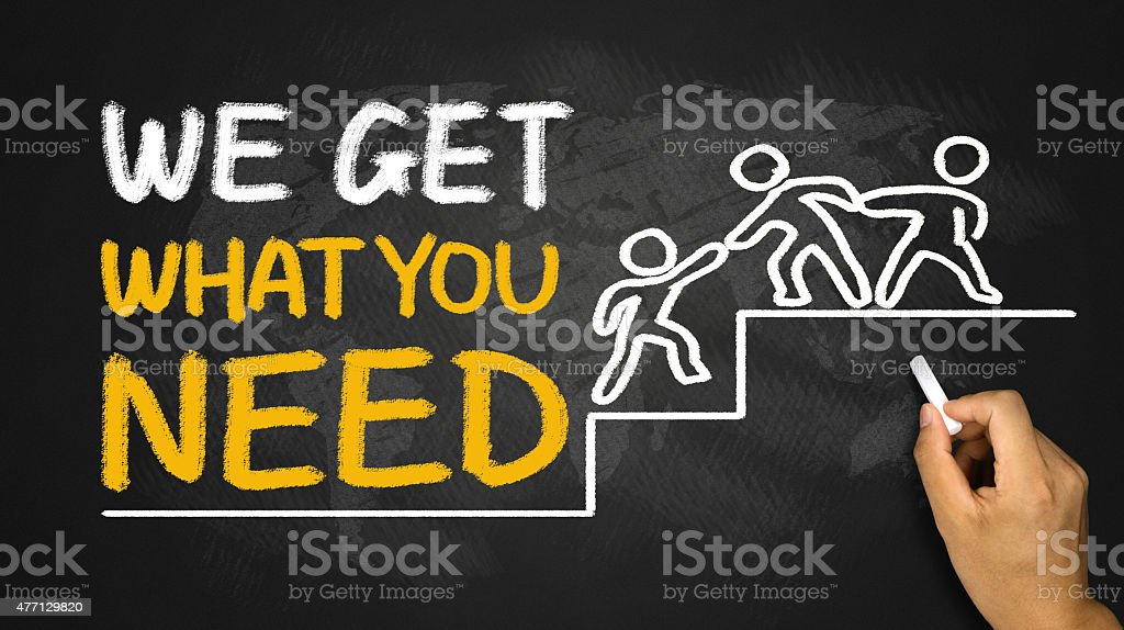 we get what you need concept stock photo