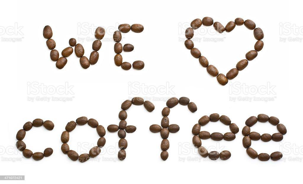 We love coffee royalty-free stock photo
