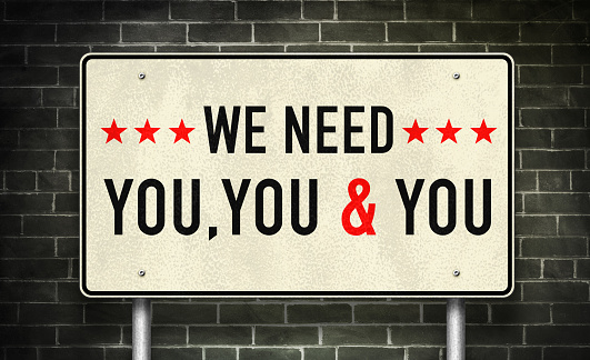 We need YOU - road sign motivational message