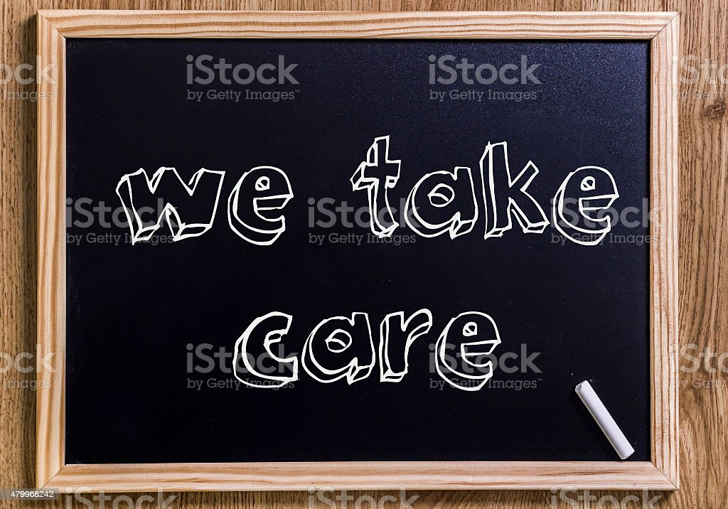 We take care stock photo