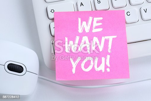 istock We want you jobs, job working recruitment employees business concept 587228412