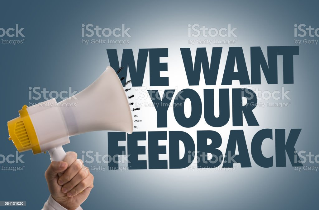 We Want Your Feedback stock photo
