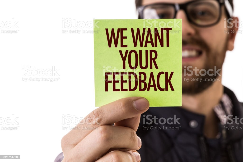 We Want Your Feedback stock photo