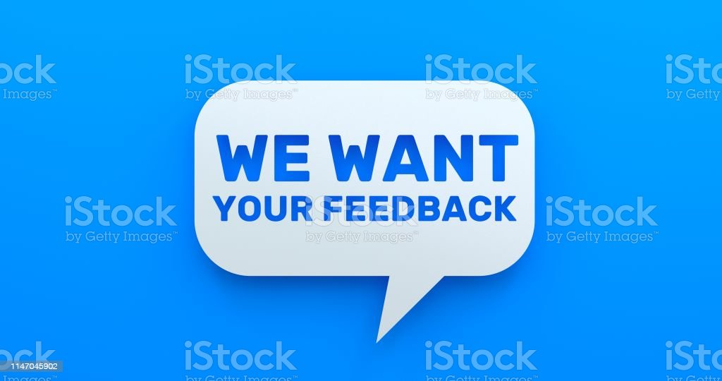 We Want Your Feedback. White Chat Bubble On Blue Background