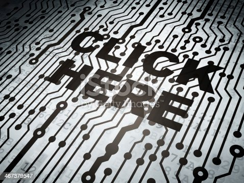 istock Web development concept: circuit board with Click Here 467379547