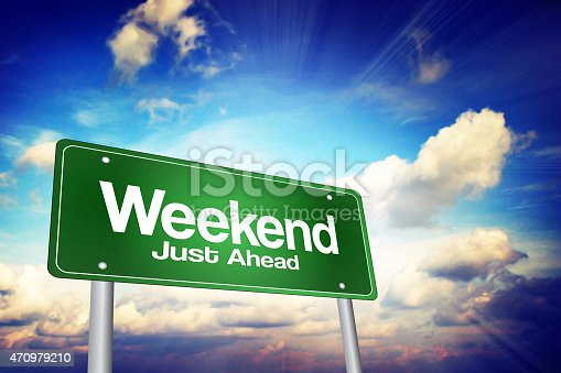 istock Weekend Just Ahead 470979210
