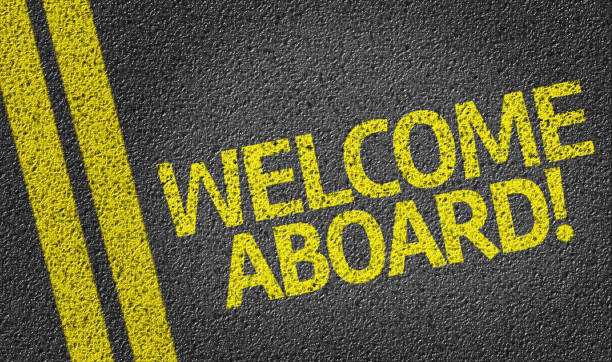 Welcome Aboard! Welcome Aboard! written on the road aboard stock pictures, royalty-free photos & images