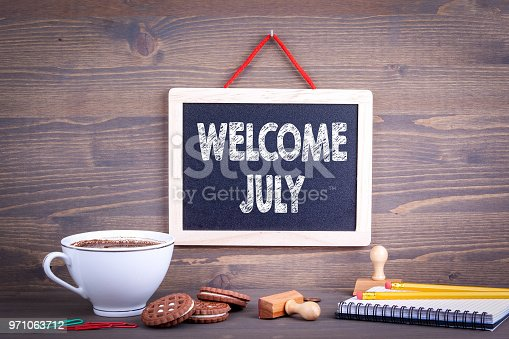 istock Welcome July, Business Concept 971063712