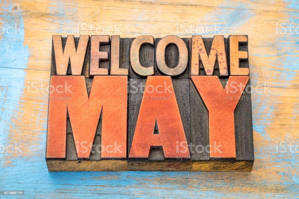 Welcome May in letterpress wood type stock photo
