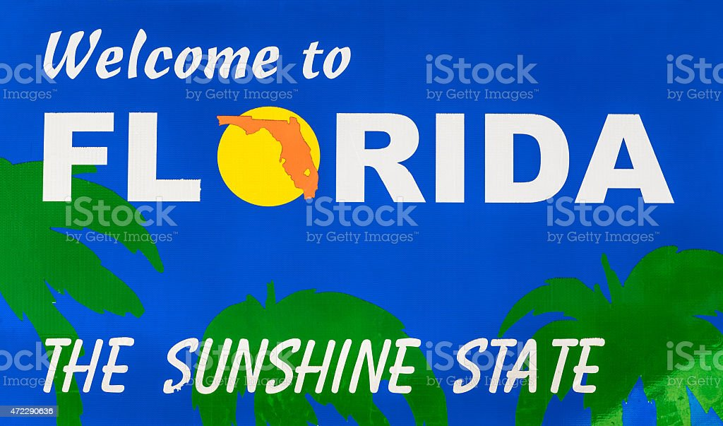 Welcome To Florida Road Sign Stock Photo More Pictures Of 2015