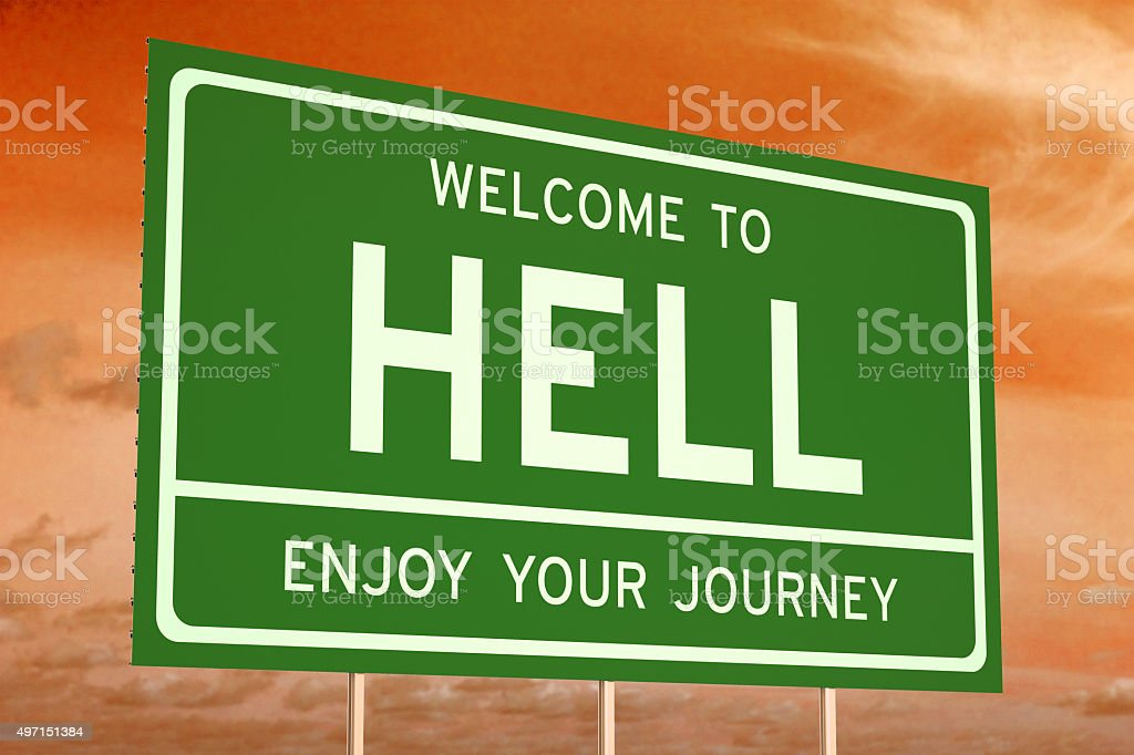 Welcome to Hell concept stock photo