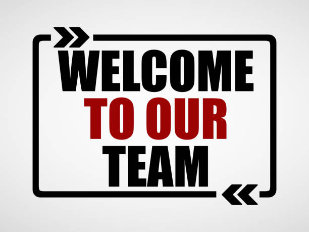welcome to our team welcome to our team welcome sign stock pictures, royalty-free photos & images