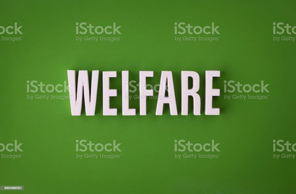Welfare lettering sign stock photo