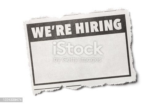 1070355804 istock photo We're Hiring Headline on a Torn Piece of Newspaper with White Background 1224339474