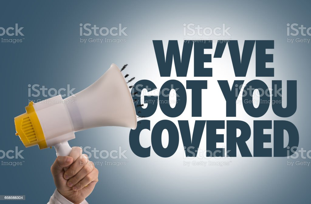 We've Got You Covered stock photo