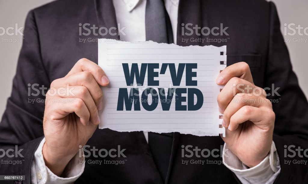 We've Moved stock photo