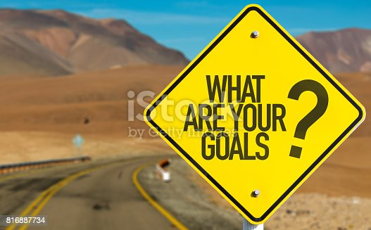 istock What Are Your Goals? 816887734