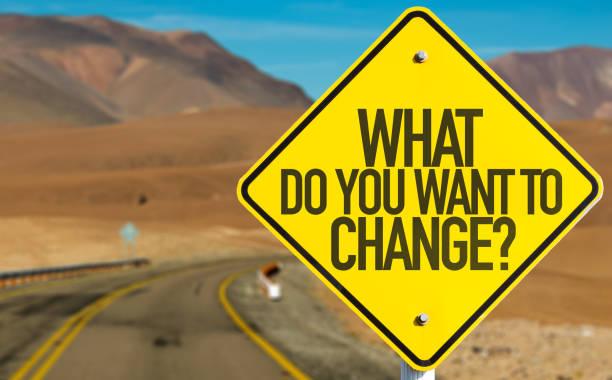 what do you want to change? - uwiedzenie zdjęcia i obrazy z banku zdjęć