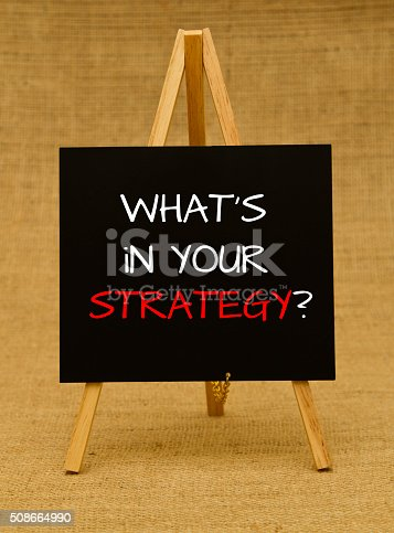 istock What is in your strategy question 508664990