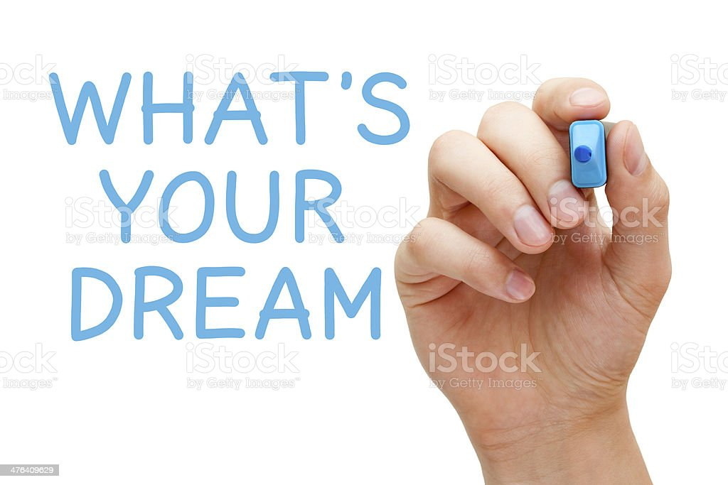 What is Your Dream royalty-free stock photo