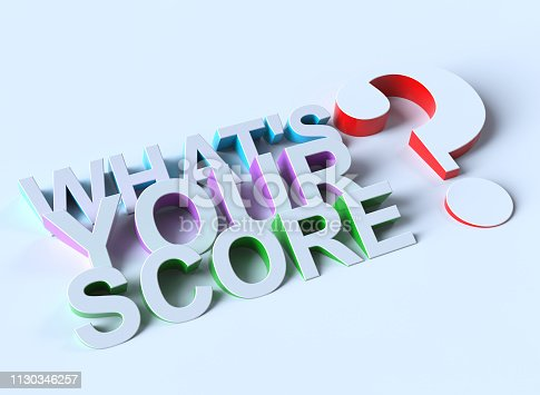 What Is Your Score Question.