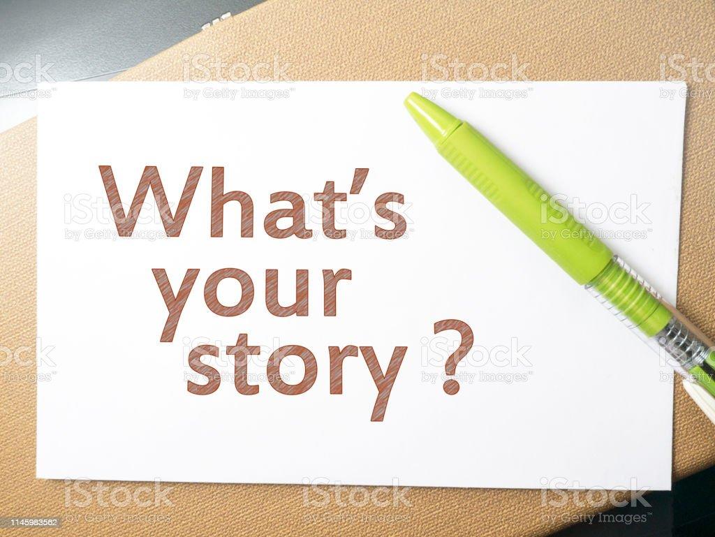Photo Libre De Droit De Quelle Est Votre Histoire Citations