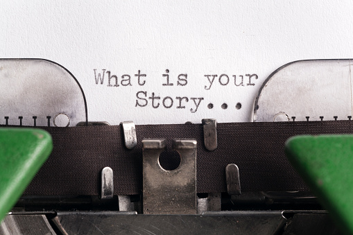 What is your story...