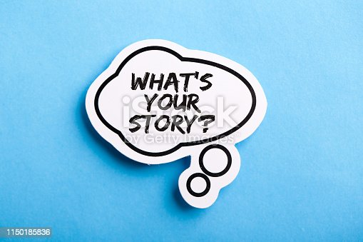 What Is Your Story speech bubble isolated on the blue background.