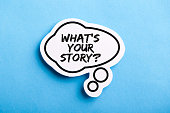 istock What Is Your Story Speech Bubble Isolated On Blue Background 1150185836