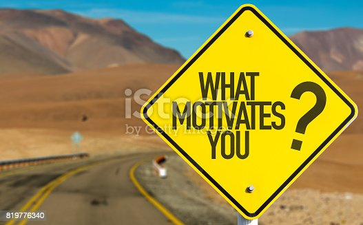 istock What Motivates You? 819776340