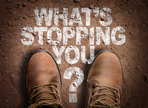 whats stopping you? - conquering adversity stock photos and pictures