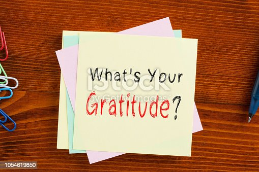 istock What's Your Gratitude 1054619850