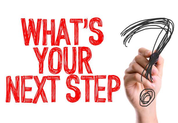 was ist ihr nächster schritt? - der nächste schritt stock-fotos und bilder