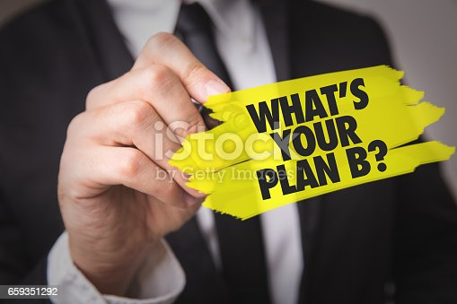 istock Whats Your Plan B? 659351292