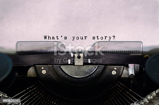 istock What's Your Story Typed on a Vintage Typewriter 840623040