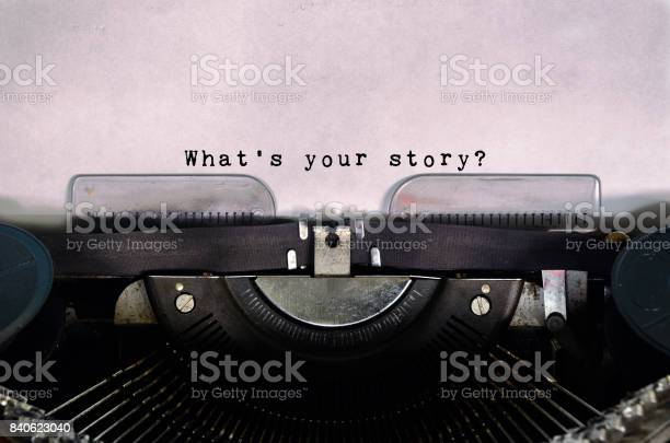 Whats your story typed on a vintage typewriter picture id840623040?b=1&k=6&m=840623040&s=612x612&h=v7xqfqcquza5kc5pcnadnkht d1pkvlltv4xyk8wwca=