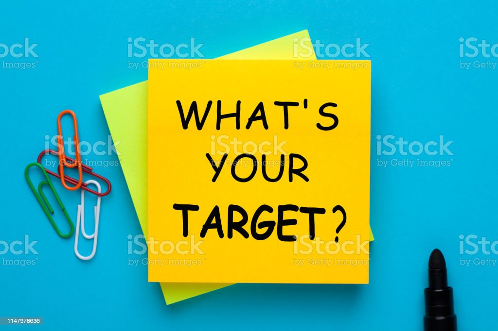 """What's Your Target """"What's Your Target?"""" text written on note with marker pen aside. Business Concept Accuracy Stock Photo"""