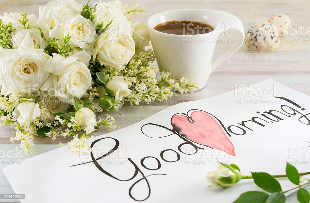 White Roses Coffee And Good Morning Note Stock Photo & More Pictures ...
