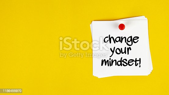 istock White Sticky Note with Change Your Mindset Message 1156455970