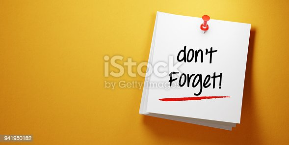 High quality 3d render of a white sticky note with red push pin  on yellow background. Don't Forget writes on sticky note and it is casting soft shadows on yellow background. Horizontal composition with copy space. To Do List concept.