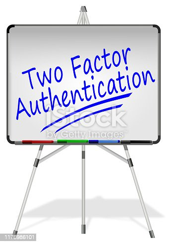 istock Whiteboard with Two Factor Authentication – illustration 1176986101