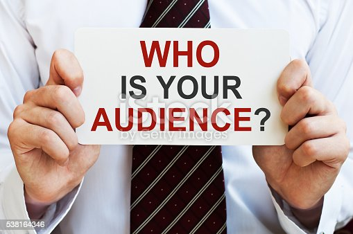 520244535 istock photo Who is your audience? 538164346