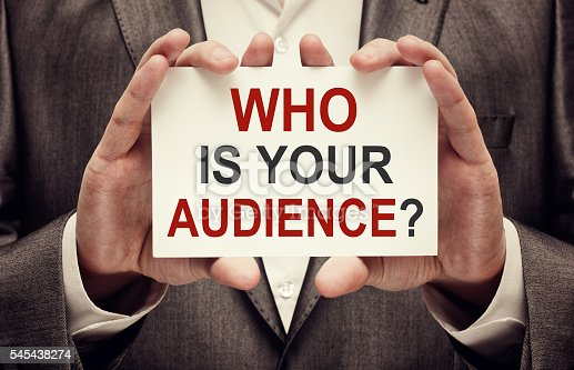 520244535 istock photo Who is your audience? 545438274